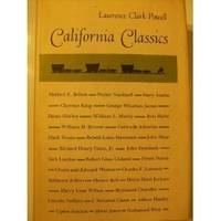 California Classics: The creative Literature of the Golden State