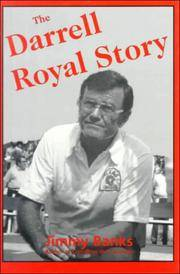 THE DARRELL ROYAL STORY.