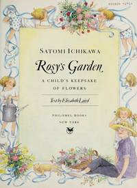 Rosy's Garden: A Childs Keepsake of Flowers
