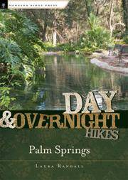Day and Overnight Hikes: Palm Springs by  Laura Randall - Paperback - 2008-01-10 - from Paper Tiger Books (SKU: 11317SANDY120026)