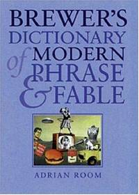 Brewer\'s Dictionary Of Modern Phrase  Fable
