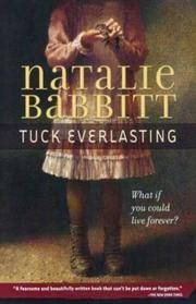Tuck Everlasting by  Natalie Babbitt - from TextbookRush and Biblio.com