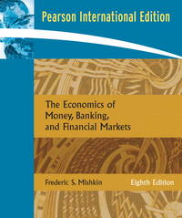 image of The Economics Of Money, Banking, and Financial Markets