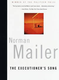 The Executioner's Song by Mailer, Norman
