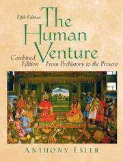 image of The Human Venture: A Global History, Combined Volume (From Prehistory to the Present) (5th Edition)