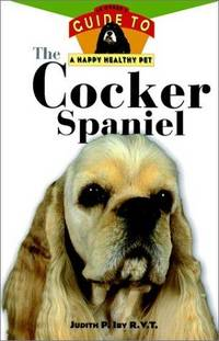 The Cocker Spaniel: An Owner's Guide to a Healthy Pet