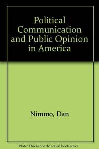 Political communication and public opinion in America