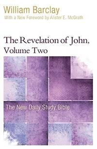 image of The Revelation of John, Volume 2 (New Daily Study Bible)