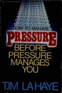 How to Manage Pressure before Presure Manages You