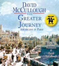 The Greater Journey: Americans in Paris by David McCullough - 2015-09-03 - from Books Express and Biblio.co.uk