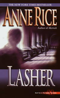 Lasher (Lives of Mayfair Witches)