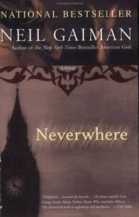 Neverwhere: A Novel by Gaiman, Neil
