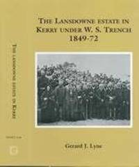The Lansdowne Estate in Kerry under the agency of William Steuart by Gerard J Trench - from ShopBookShip and Biblio.com