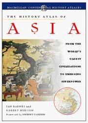 The History Atlas of Asia: From the World's Oldest Civilizations to Emerging Superpower