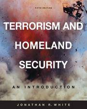 TERRORISM AND HOMELAND SECURITY An Introduction