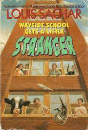 Wayside School Gets a Little Stranger by  Louis Sachar - Paperback - from Never Too Many Books and Biblio.com