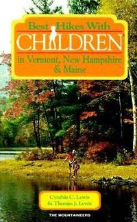 Best Hikes with Children in Vermont, New Hampshire, and Maine