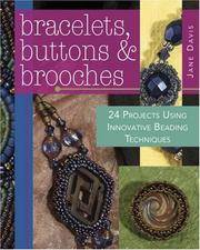 Bracelets, Buttons and Brooches