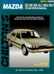 Chilton's Mazda 323/626/929/GLC/MX-6/RX-7, 1978-89 repair Manual