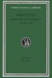 Aristotle : History of Animals, Books I-III (Loeb Classical Library No. 437) by Aristotle - Hardcover - from AUSSIEWORLDBOOKS (SKU: ABYS13794)
