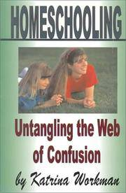 HOMESCHOOLING: Untangling The Web of Confusion.