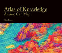 Atlas of Knowledge: Anyone Can Map (The MIT Press)