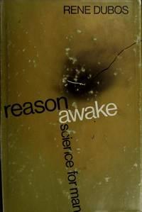Reason Awake : Science For Man