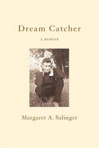 Dream Catcher: A Memoir