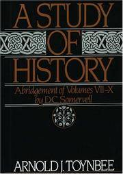 image of A Study of History: Abridgement of Volumes VII-X