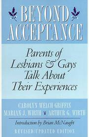Beyond Acceptance - Parents of Lesbians & Gays Talk About Their Experiences