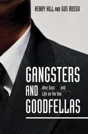 Gangsters and Goodfellas: Wiseguys ... and Life on the Run(Chinese Edition)