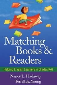 Matching Books and Readers: Helping English Learners in Grades K-6 (Solving Problems in the...