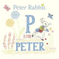P Is for Peter (Peter Rabbit)