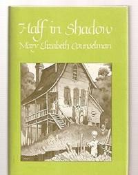 Half in Shadow