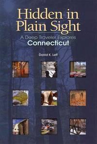 Hidden in Plain Sight  A Deep Traveler Explores Connecticut