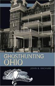 Ghosthunting Ohio (Haunted Heartland Series)