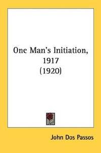 One Man's Initiation-1917