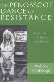 The Penobscot Dance of Resistance: Tradition in the History of a People