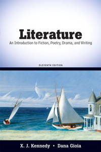 image of Literature: An Introduction to Fiction, Poetry, Drama, and Writing (11th Edition)