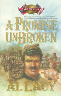 A Promise Unbroken: Rich Mountain Battles of Destin by  Al Lacy - Paperback - 1993 - from Everybody's Bookstore and Biblio.com