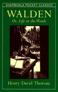 Walden or, Life in the Woods