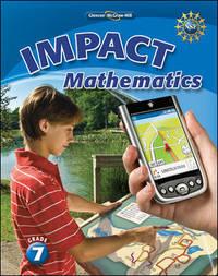 IMPACT Mathematics, Grade 7 Student Edition (MATH APPLIC & CONN CRSE)