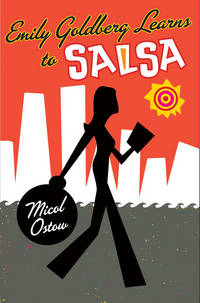 Emily Goldberg Learns to Salsa by Ostow, Micol - 2006