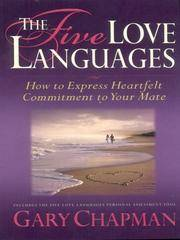 image of The Five Love Languages: How To Express Heartfelt Commitment To Your Mate (Walker Large Print Books)