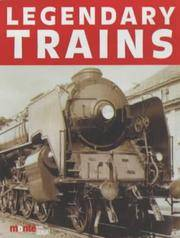 Legendary Trains: The Great Locomotives of the World Past and Present by  Torsten et al (eds.) Berndt - 1st in Eng - 2001 - from AardBooks (SKU: MAIN021119I)