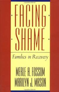 Facing Shame; Families in Recovery