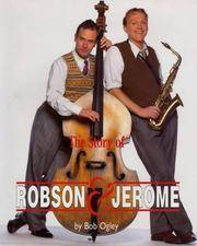 The Story Of Robson and Jerome