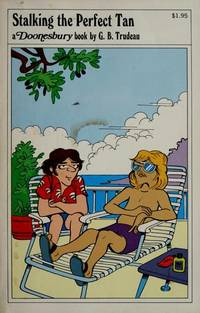 image of Stalking the perfect tan (His A Doonesbury book)