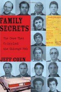 Family Secrets:The Case that crippled the Chicago Mob