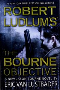 Robert Ludlum's (TM) The Bourne Objective (Jason Bourne)